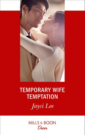 Temporary Wife Temptation (Mills & Boon Desire) (The Heirs of Hansol, Book 1) eBook  by