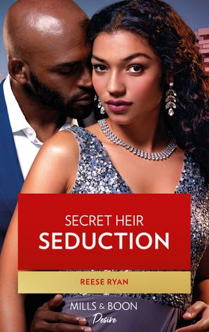 Secret Heir Seduction (Mills & Boon Desire) (Texas Cattleman's Club: Inheritance, Book 4)
