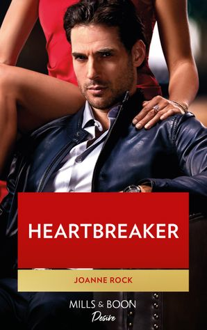 Heartbreaker (Mills & Boon Desire) (Dynasties: Mesa Falls, Book 4) eBook  by Joanne Rock