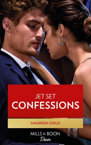 Jet Set Confessions (Mills & Boon Desire) eBook  by Maureen Child