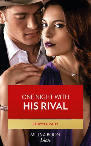 One Night With His Rival (Mills & Boon Desire) (About That Night..., Book 2)