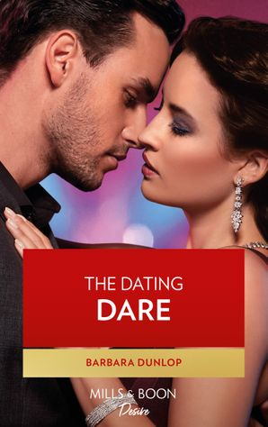 The Dating Dare (Mills & Boon Desire) (Gambling Men, Book 2) eBook  by