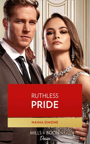 Ruthless Pride (Mills & Boon Desire) (Dynasties: Seven Sins, Book 1)
