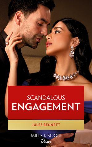 Scandalous Engagement (Mills & Boon Desire) (Lockwood Lightning, Book 3) eBook  by Jules Bennett