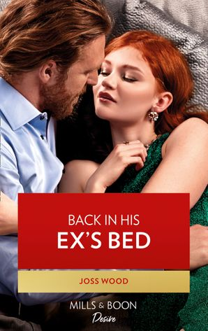 Back In His Ex's Bed (Mills & Boon Desire) (Murphy International, Book 3)