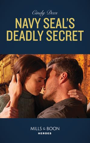 Navy Seal's Deadly Secret (Mills & Boon Heroes) (Runaway Ranch, Book 1) eBook  by