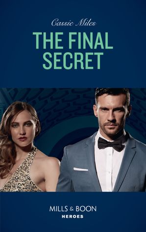 The Final Secret (Mills & Boon Heroes)