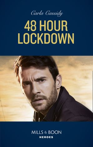 48 Hour Lockdown (Mills & Boon Heroes) (Tactical Crime Division, Book 1)