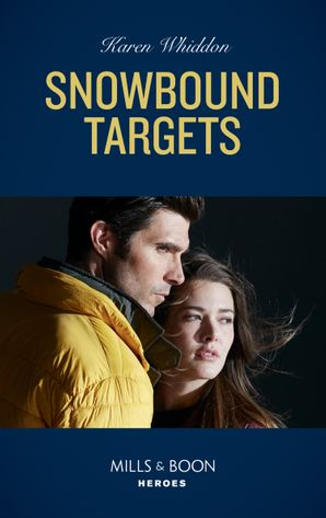 Snowbound Targets (Mills & Boon Heroes) eBook  by Karen Whiddon