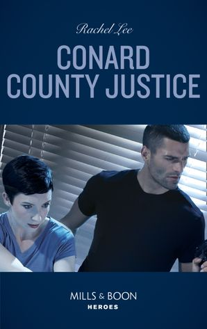 Conard County Justice (Mills & Boon Heroes) (Conard County: The Next Generation, Book 45)