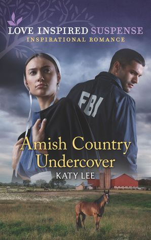 Amish Country Undercover (Mills & Boon Love Inspired Suspense) eBook  by Katy Lee
