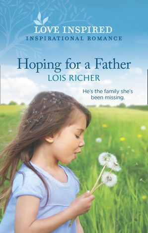 Hoping For A Father (Mills & Boon Love Inspired) (The Calhoun Cowboys, Book 1)