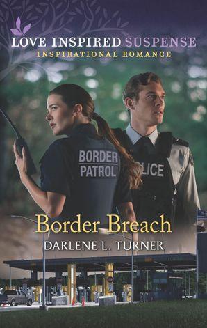 Border Breach (Mills & Boon Love Inspired Suspense)