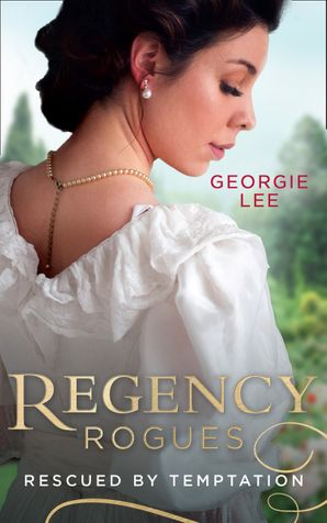 regency-rogues-rescued-by-temptation-rescued-from-ruin-miss-mariannes-disgrace-mills-and-boon-m-and-b