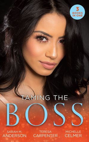 Taming The Boss: Twins for the Billionaire (Billionaires and Babies) / The Boss's Surprise Son / The Secretary's Secret (Mills & Boon M&B) eBook  by Sarah M. Anderson