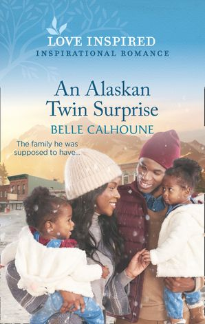 An Alaskan Twin Surprise (Mills & Boon Love Inspired) (Home to Owl Creek, Book 2)