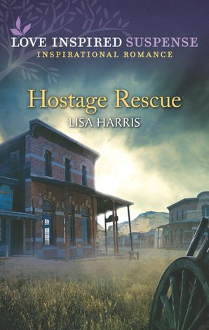 Hostage Rescue (Mills & Boon Love Inspired Suspense)