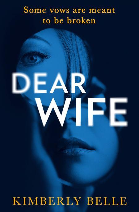 Dear Wife - Kimberly Belle