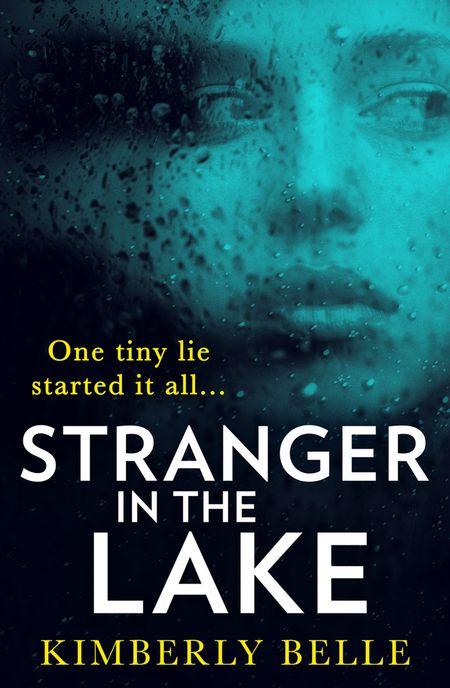 Stranger In The Lake - Kimberly Belle