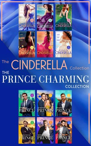 Cinderella And Prince Charming Collections (Mills & Boon e-Book Collections)