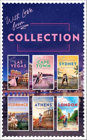 With Love From… Collection (Mills & Boon e-Book Collections)