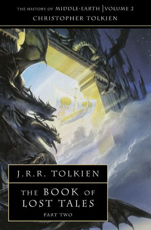 The Book of Lost Tales 2 Paperback  by Christopher Tolkien