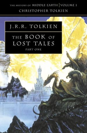 The Book of Lost Tales 1 Paperback  by Christopher Tolkien