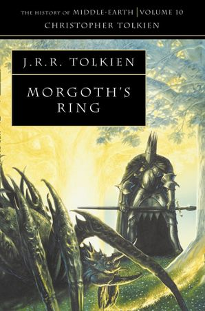 Morgoth's Ring (The History of Middle-earth, Book 10) Paperback  by