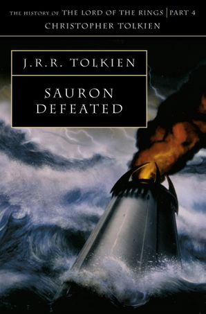 Sauron Defeated (The History of Middle-earth, Book 9) Paperback  by Christopher Tolkien