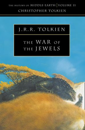 The War of the Jewels (The History of Middle-earth, Book 11) Paperback  by Christopher Tolkien