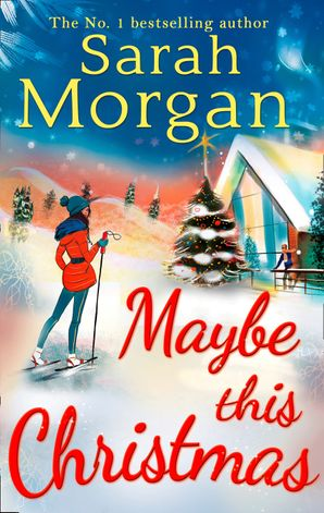 Maybe This Christmas (Snow Crystal trilogy, Book 3) Paperback First edition by