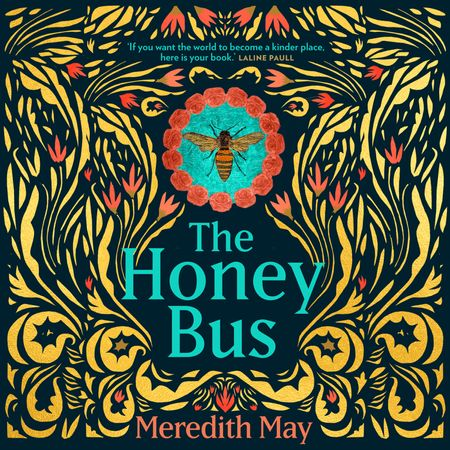 The Honey Bus - Meredith May, Read by Candace Thaxton