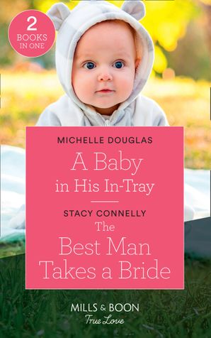 A Baby In His In-Tray Paperback  by Michelle Douglas