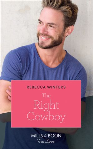 The Right Cowboy Paperback  by Rebecca Winters