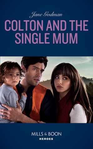 Colton And The Single Mum (Mills & Boon Heroes) (The Coltons of Red Ridge, Book 4) Paperback  by Jane Godman