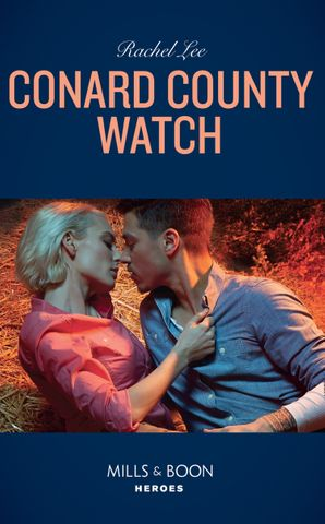Conard County Watch (Mills & Boon Heroes) (Conard County: The Next Generation, Book 39) Paperback  by Rachel Lee