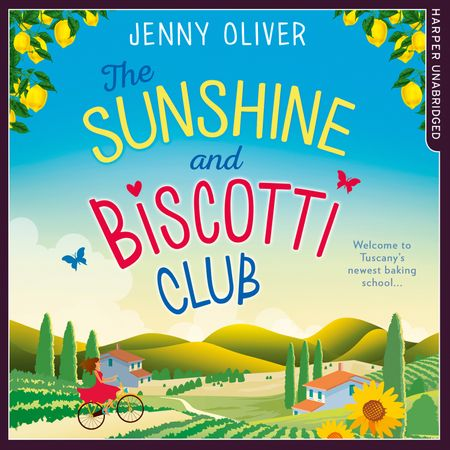 The Sunshine And Biscotti Club - Jenny Oliver, Read by Stephanie Racine