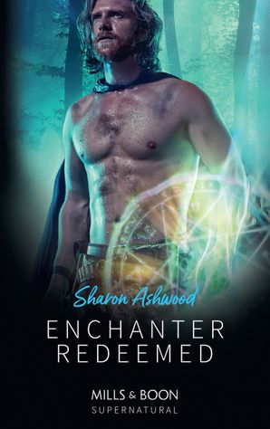 Enchanter Redeemed Paperback  by Sharon Ashwood