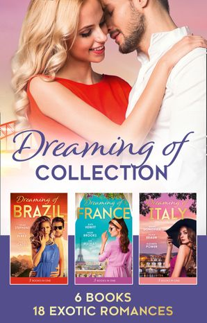The Dreaming Of... Collection (Mills & Boon Collections)