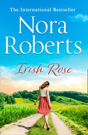 Irish Rose Paperback  by Nora Roberts