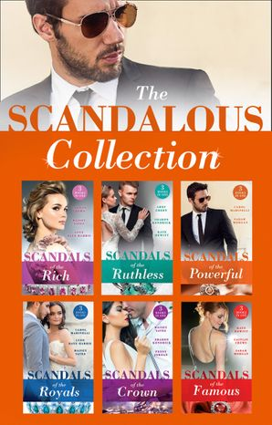The Scandalous Collection (Mills & Boon Collections)