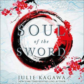 Soul Of The Sword (Shadow of the Fox, Book 2) - Julie Kagawa, Read by Brian Nishii, Joy Osmanksi and Emily Woo Zeller