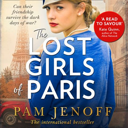 The Lost Girls Of Paris - Pam Jenoff, Read by Candace Thaxton, Elizabeth Knowelden and Henrietta Meire
