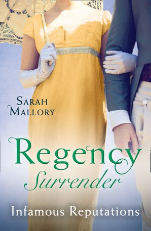 Regency Surrender: Infamous Reputations: The Chaperon's Seduction / Temptation of a Governess Paperback  by Sarah Mallory