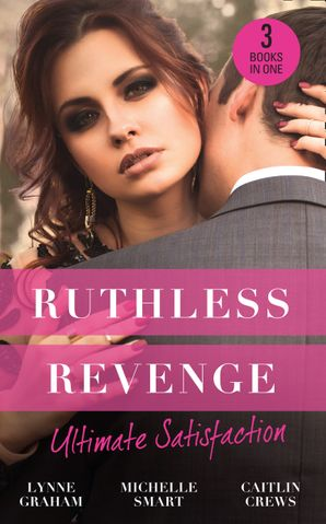 Ruthless Revenge: Ultimate Satisfaction: Bought for the