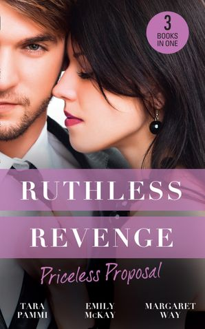 Ruthless Revenge: Priceless Proposal: The Sicilian's Surprise Wife / Secret Heiress, Secret Baby / Guardian to the Heiress