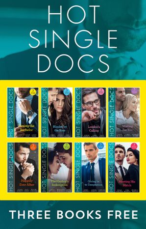 Hot Single Docs Collection (Mills & Boon Collections)