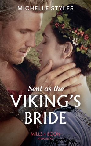 Sent As The Viking's Bride Paperback  by Michelle Styles