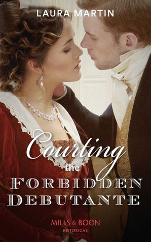 Courting The Forbidden Debutante (Scandalous Australian Bachelors, Book 1) Paperback  by 15069