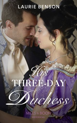 His Three-Day Duchess (The Sommersby Brides, Book 3) Paperback  by Laurie Benson